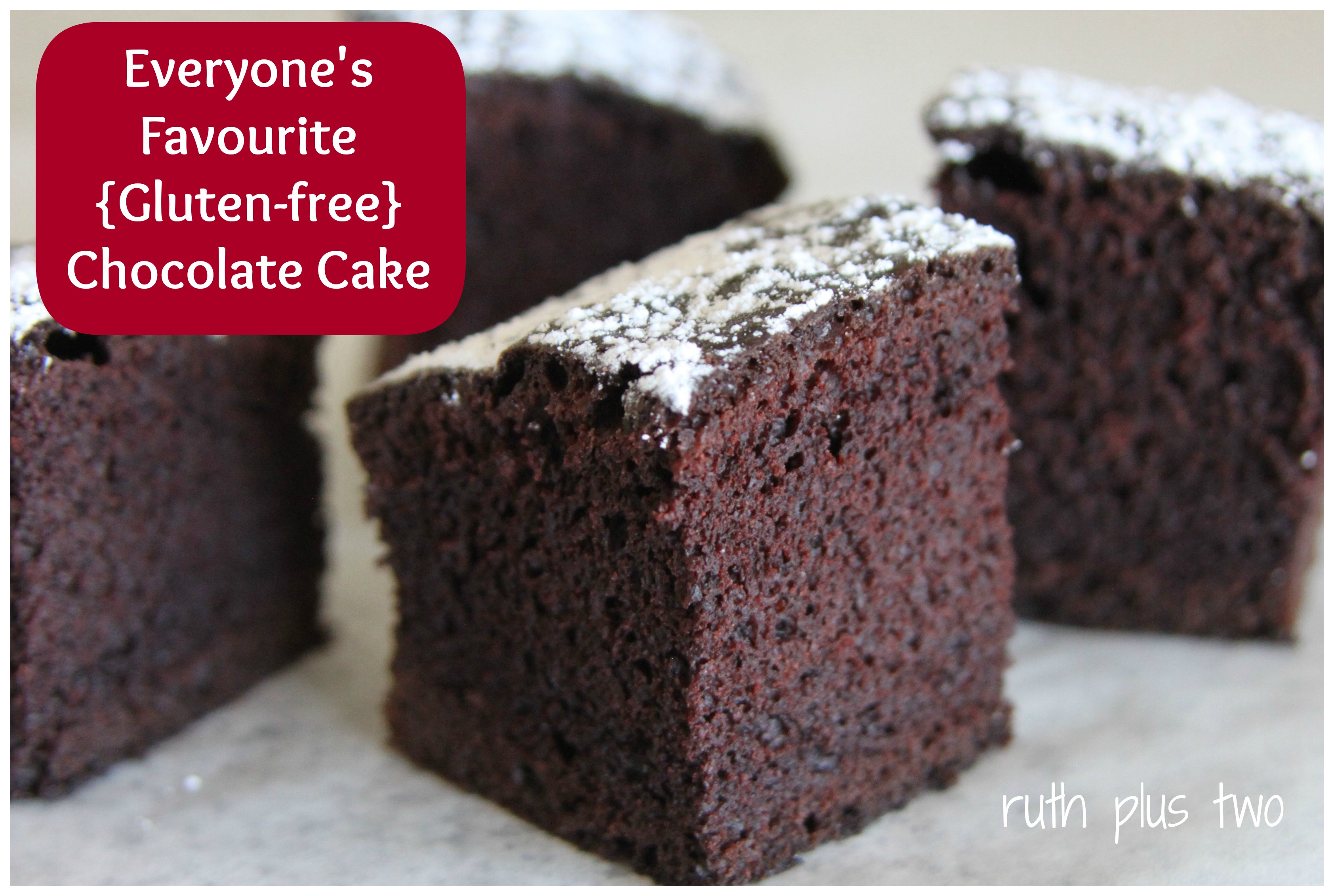 Everyone's favourite (gluten-free) chocolate cake | ruth plus two